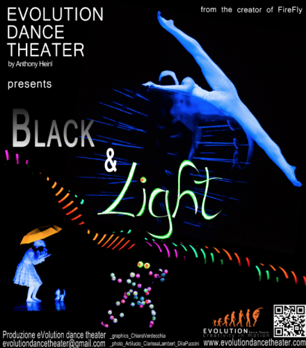 BLACK & LIGHT    _           a selection of truly magical visions .... - eVolution dance theater